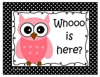Whooo is here? Attendance Clip Chart (Black and White Polk