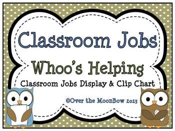 Whoo's Helping? Classroom Jobs Display & Clip Chart
