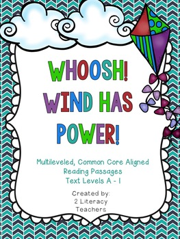 Whoosh! Wind has Power: CCSS Aligned Leveled Reading Passa