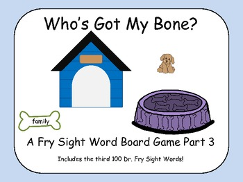 Who's Got My Bone? - A Fry Sight Word Board Game - words 201-300