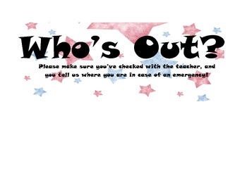 Who's Out? Sign- Attendance Tracker