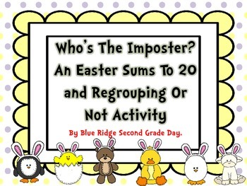 Who's The Imposter Sums To 20 And To Regroup Or Not Math A