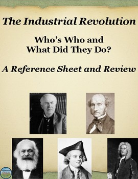Who's Who in The Industrial Revolution: Reference Sheet an