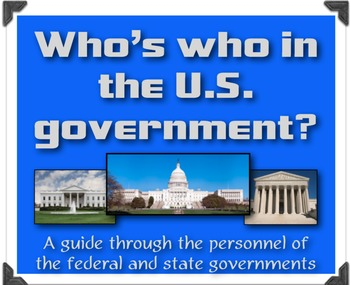 Who's Who in the United States Government?  An overview of