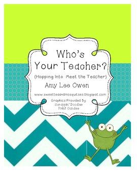 Who's Your Teacher (Frog-a-licious Meet the Teacher)