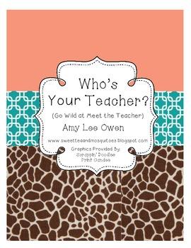 Who's Your Teacher (Go Wild at Meet the Teacher)