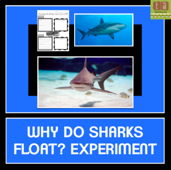 Why Do Sharks Float? Experiment