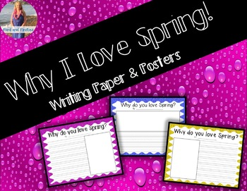 Why I Love Spring Writing Paper