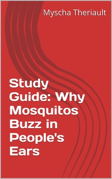 Why Mosquitos Buzz in People's Ears Study Guide and Litera