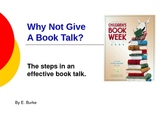 Why Not Give A Book Talk?