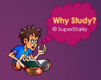 Why Study? Study Skills PowerPoint
