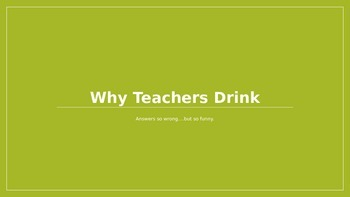 Why Teachers Drink PowerPoint