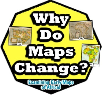 Why (and how) Do Maps Change?  Students examine early maps