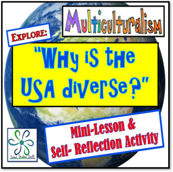 Why is the USA Diverse? Lesson-(immigration, diversity, an