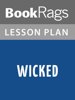 Wicked Lesson Plans