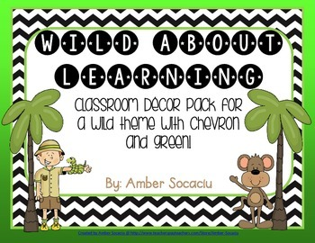 Wild About Learning Classroom Decor Pack - Chevron and Green