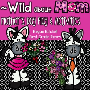 Wild About Mom... A mother's day event!