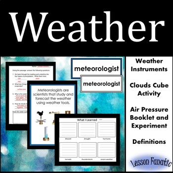 Weather:  Weather Instruments, Clouds, Air Pressure, Sever