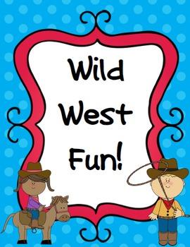 Wild West Fun!