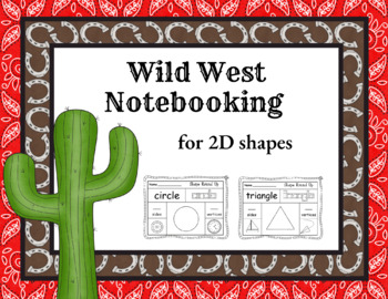 Wild West Notebooking for 2D Shapes