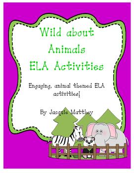 Wild about Animals ELA Activities