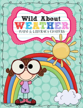 Wild about weather Math: Literature centers