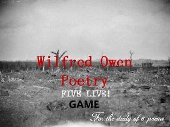 Wilfred Owen Poetry: Five Live Game!