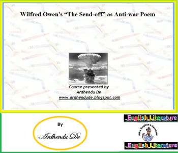 "Wilfred Owen's ""The Send-off"" as Anti-war Poem"