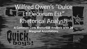 """Wilfred Owen's """"Dulce Et Decorum Est """"Common Core Rhetoric"""