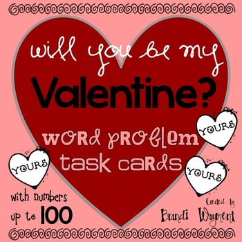 Will You Be My Valentine? Word Problem Task Cards to 100