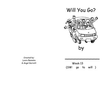 Will You Go?  Sight Word Book - Week 13