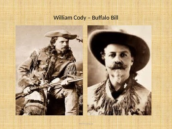 William Cody - Buffalo Bill - Power Point - History Facts