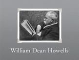 William Dean Howells Biography and Background