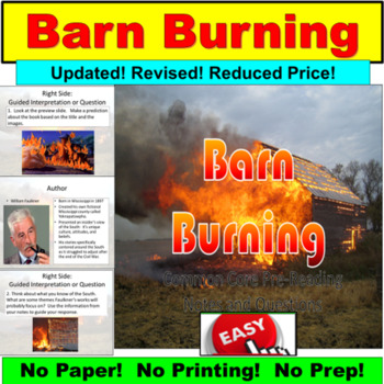 """William Faulkner's """"Barn Burning"""": Common Core, Questions, Notes"""