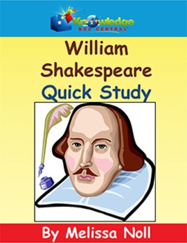 William Shakespeare Quick Study
