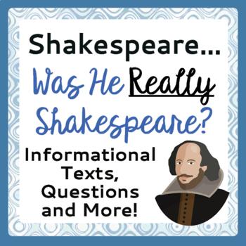 William Shakespeare: Was he really Shakespeare? Informatio