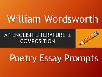 William Wordsworth - AP Literature Essay Prompts