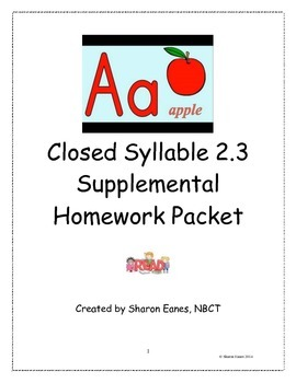 Closed Syllable 2.3 Supplemental Homework Packet