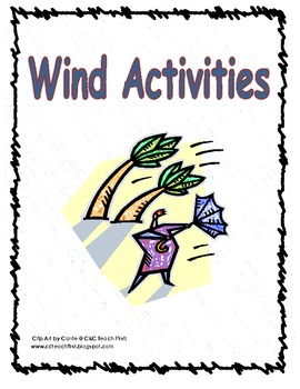 Wind Exploration Activities-Fun and CCSS Aligned