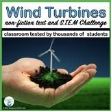 Wind Turbines Informational Reading and Make a Wind Turbin