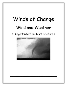 Winds of Change Week 4- Text Features and Tornadoes 1st Gr