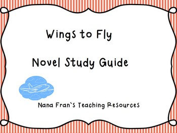Wings to Fly Novel Study Guide