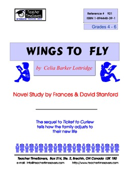 Wings to Fly by Celia Parker Lottridge: Novel study for Gr