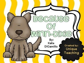 Because of Winn-Dixie: Novel Study