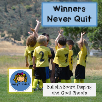 Winners Never Quit- Bulletin board inspired by Mia Hamm