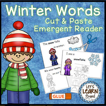 Winter Words Emergent Reader and Cut and Paste, Winter Activities