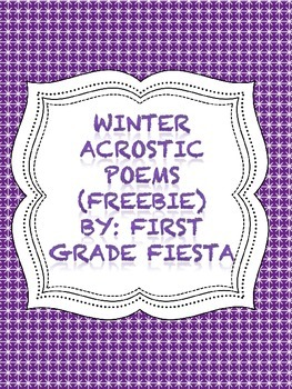 Winter Acrostic Poems (FREEBIE)!