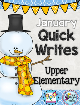 Winter Activities January Quick Writes Writing Prompts for