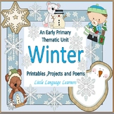 Winter: Printables,Projects and Poems-Early Primary and EL