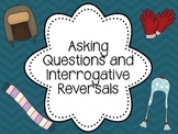 Winter Asking Questions and Interrogative Reversals